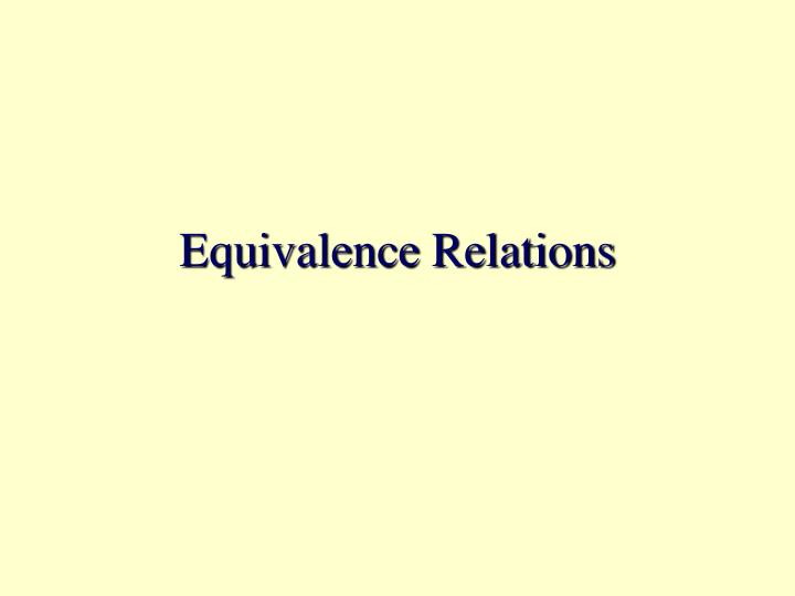 equivalence relations n.