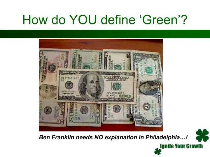 How do YOU define 'Green'?
