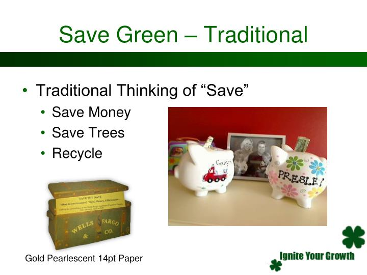 Save Green – Traditional