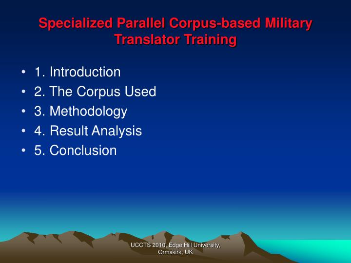 Specialized parallel corpus based military translator training1