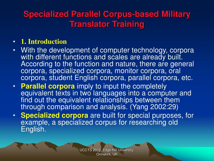 Specialized parallel corpus based military translator training2