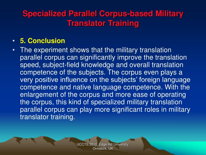 Specialized Parallel Corpus-based Military Translator Training