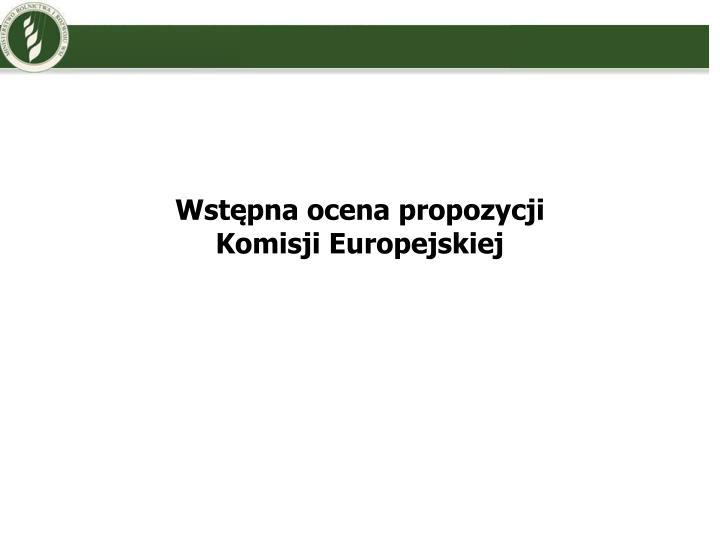 Wstępna ocena propozycji