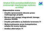 artyku 6 3 prawdopodobie stwo znacz cego negatywnego wp ywu co dalej
