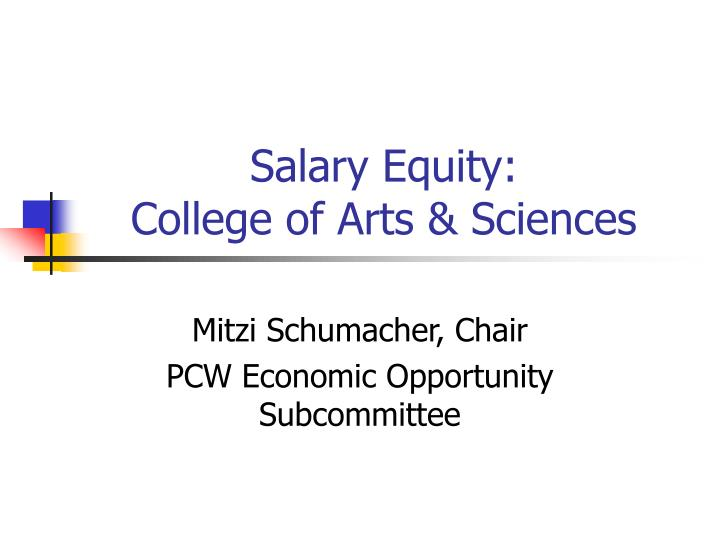 Salary equity college of arts sciences
