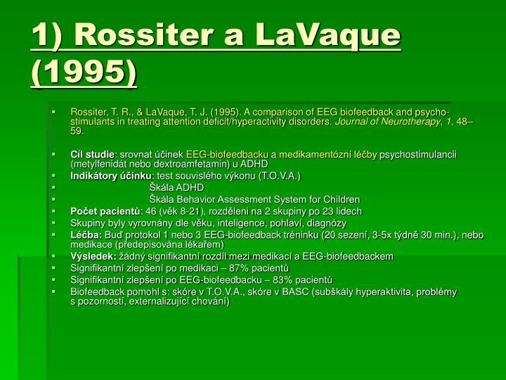 1) Rossiter a LaVaque (1995)