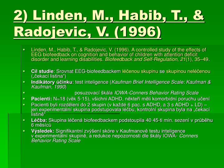 2) Linden, M., Habib, T., & Radojevic, V. (1996)