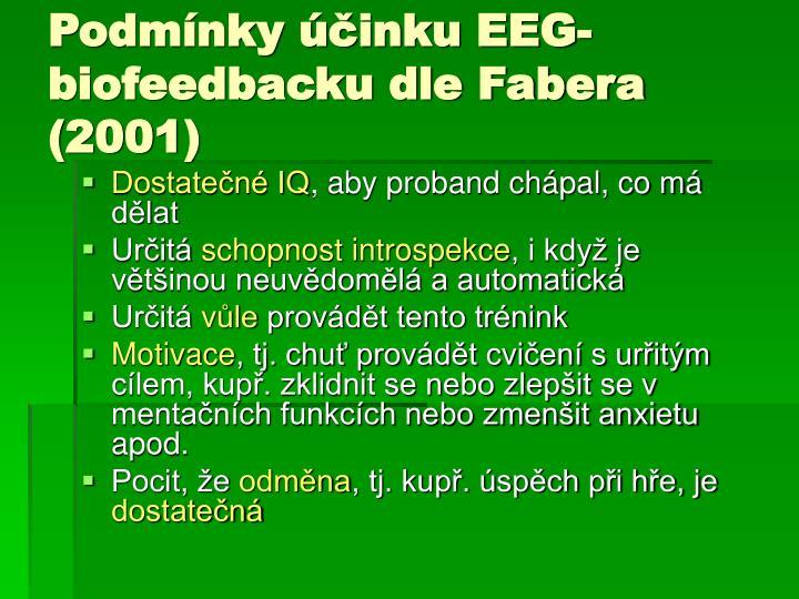 Podmínky účinku EEG-biofeedbacku dle Fabera (2001)