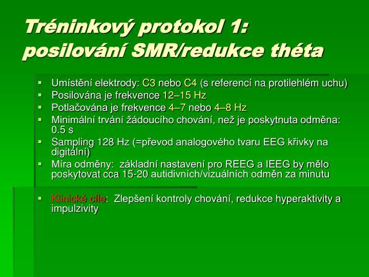 Tr ninkov protokol 1 posilov n smr redukce th ta