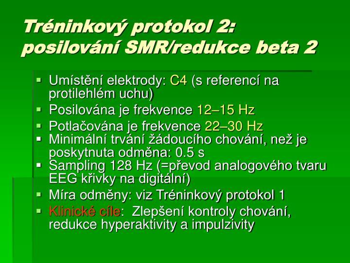 Tr ninkov protokol 2 posilov n smr redukce beta 2