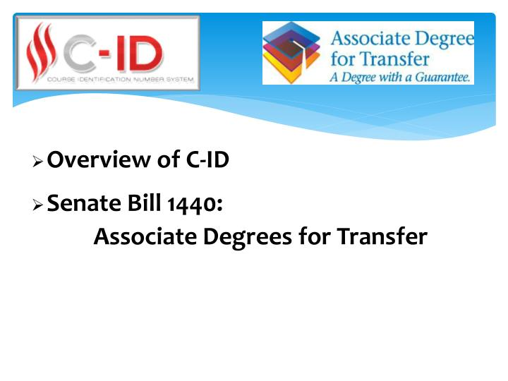 Overview of C-ID