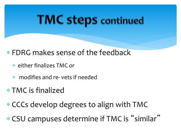 TMC steps
