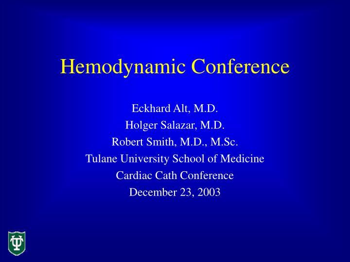 Hemodynamic conference