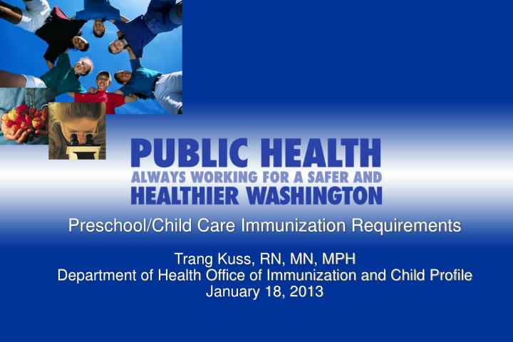 Preschool/Child Care Immunization Requirements