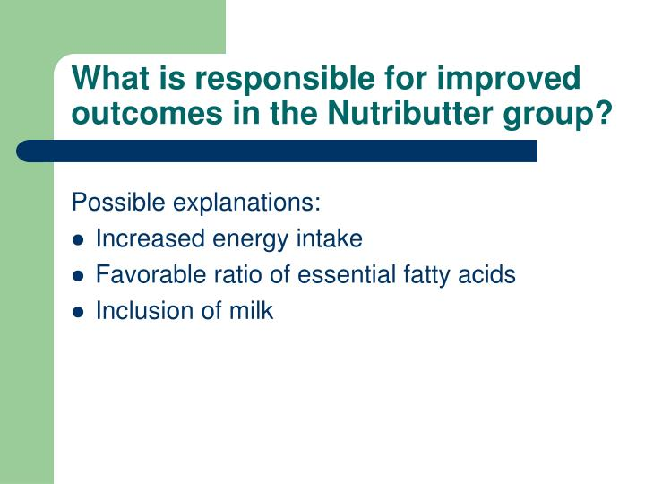 What is responsible for improved outcomes in the Nutributter group?