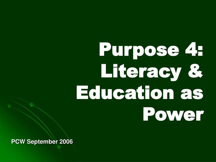 Purpose 4: