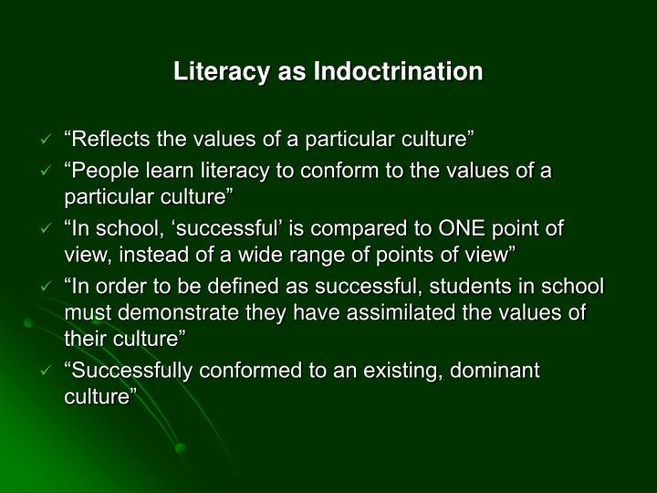 Literacy as Indoctrination