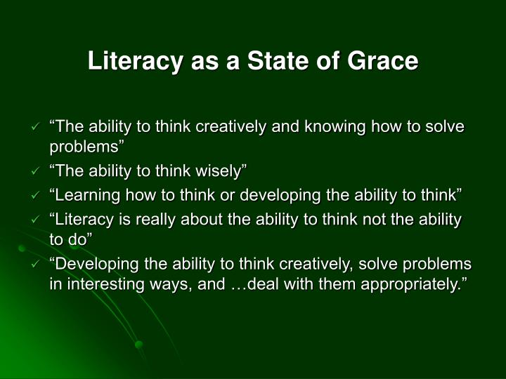 Literacy as a State of Grace