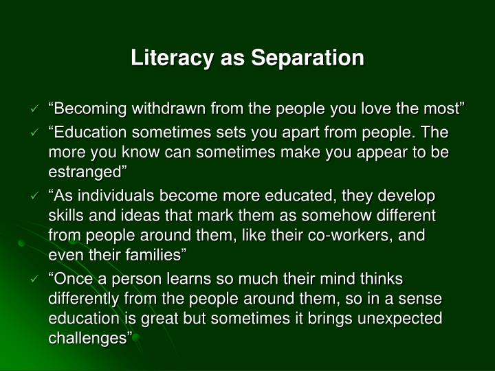 Literacy as Separation