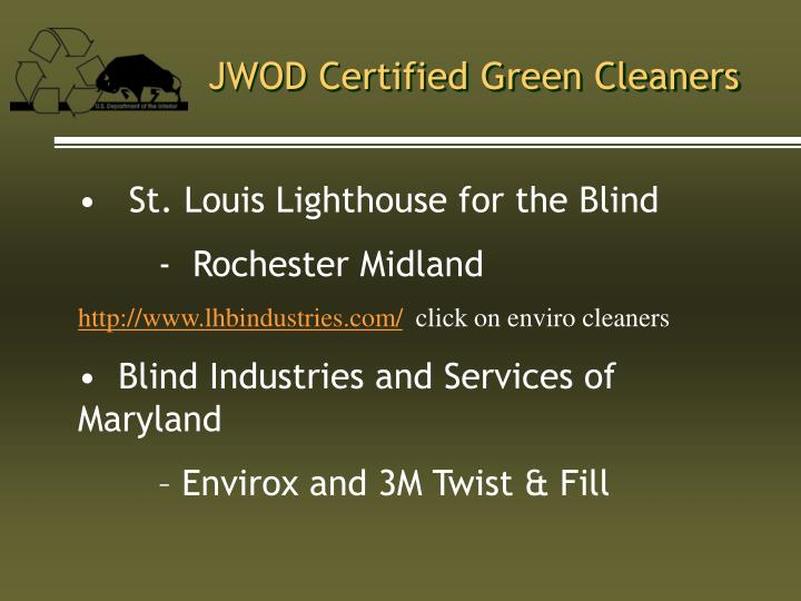 JWOD Certified Green Cleaners