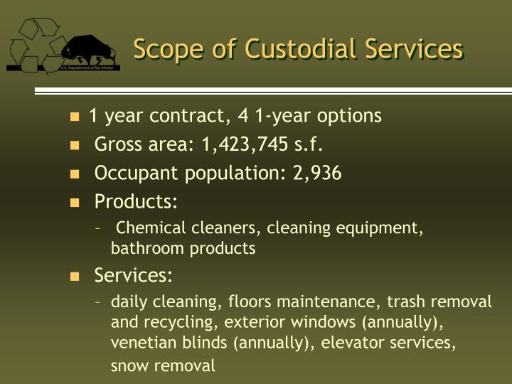 Scope of Custodial Services