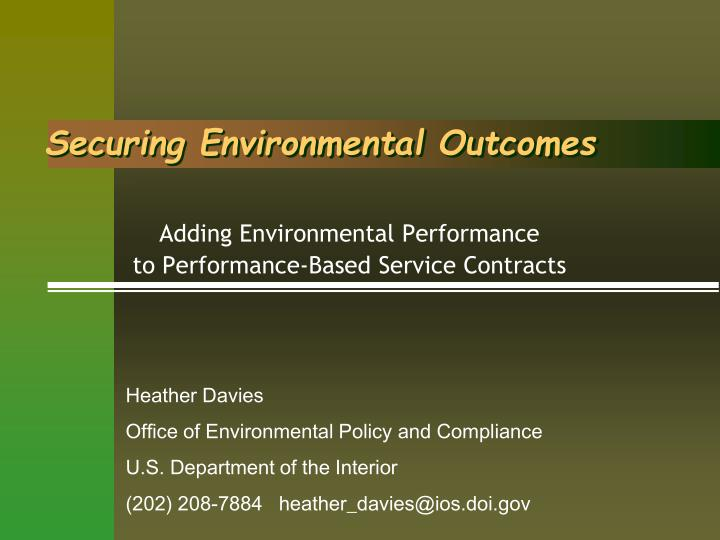 Securing environmental outcomes