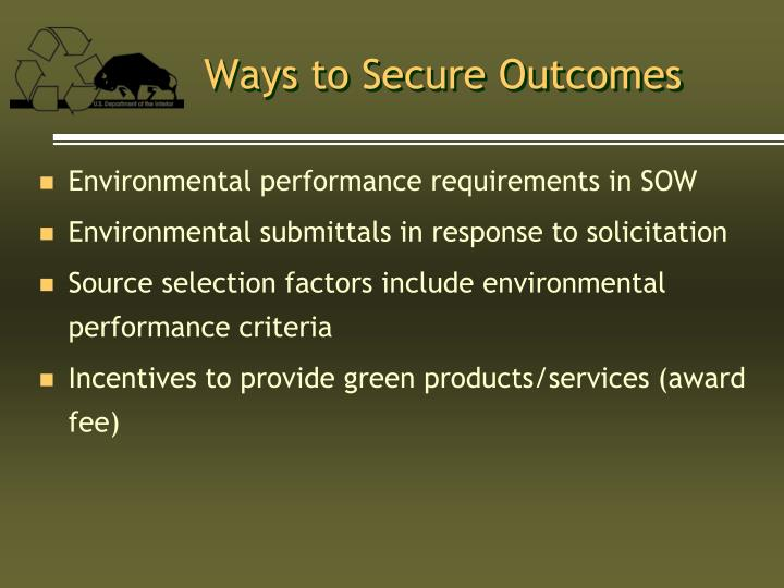 Ways to Secure Outcomes