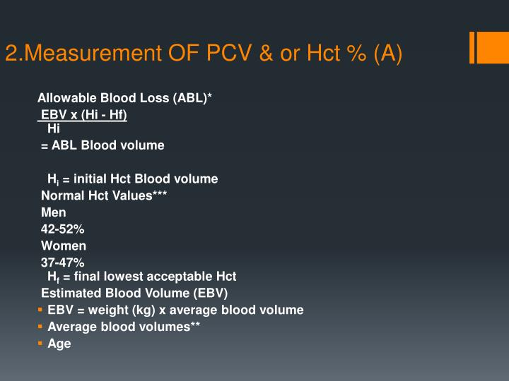 2.Measurement OF PCV & or