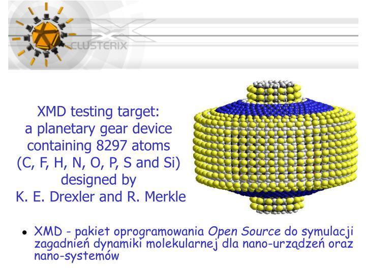 XMD testing target: