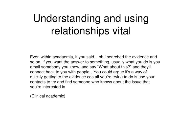 Understanding and using relationships vital