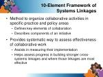 10 element framework of systems linkages