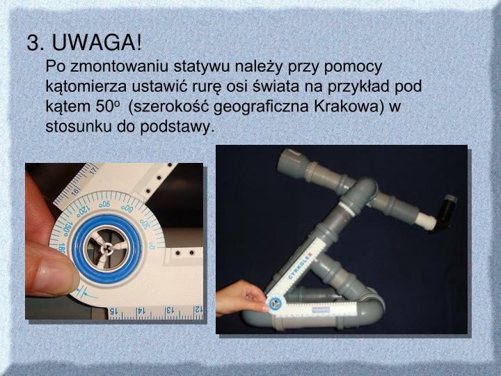 3. UWAGA!