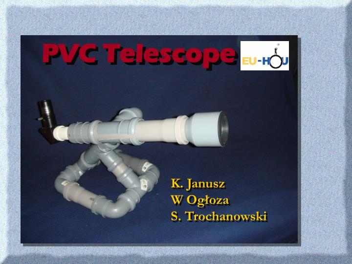 PVC Telescope