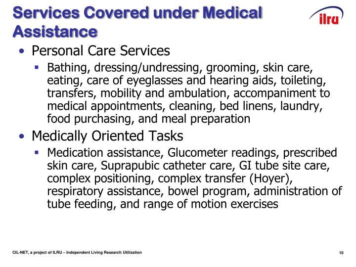 Services Covered under Medical Assistance