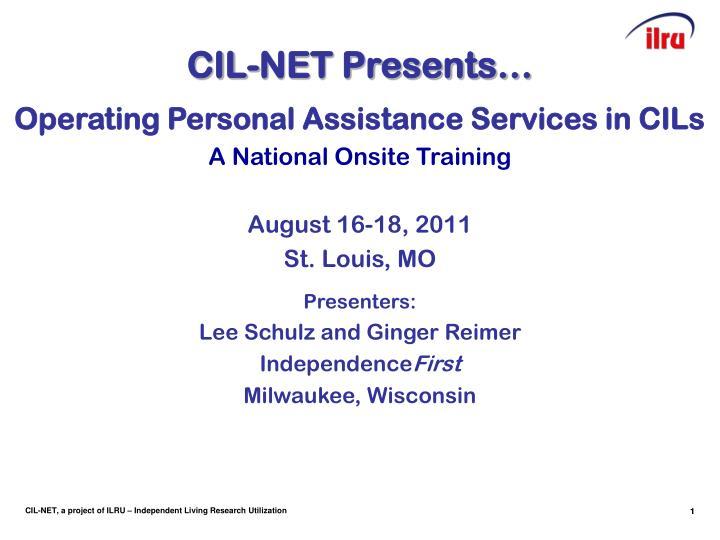 CIL-NET Presents…