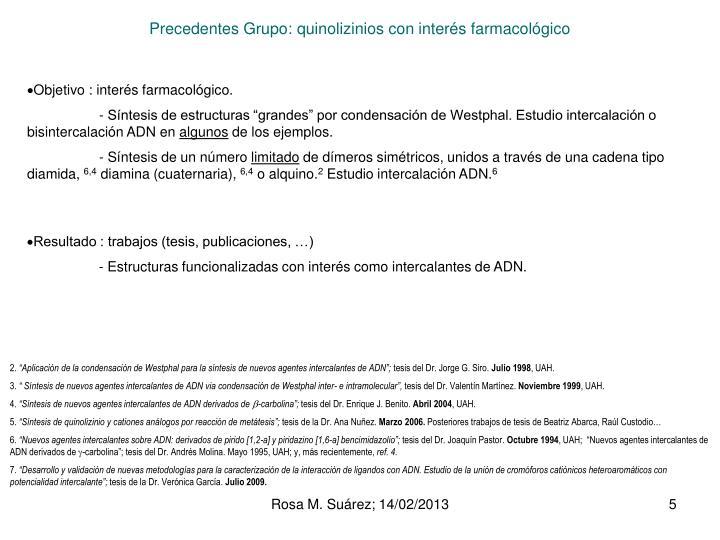 Precedentes Grupo: quinolizinios con interés farmacológico