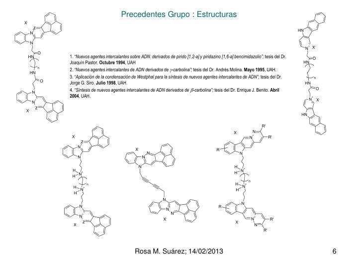 Precedentes Grupo : Estructuras