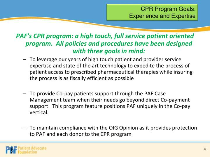 CPR Program Goals:  Experience and Expertise