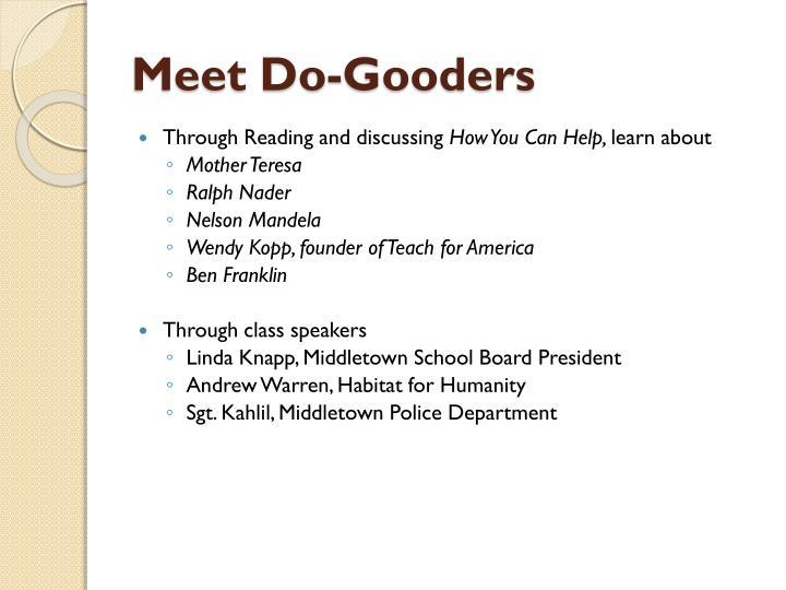 Meet Do-Gooders