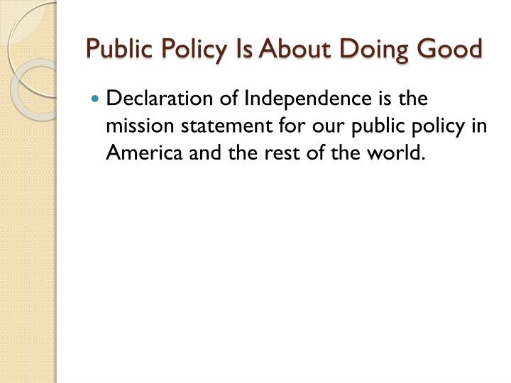 Public Policy Is About Doing Good