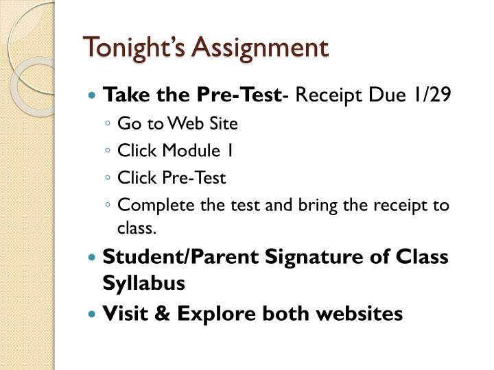 Tonight's Assignment