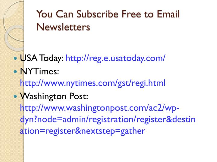 You Can Subscribe Free to Email Newsletters