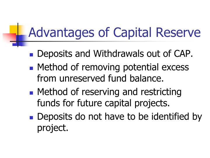 Advantages of capital reserve