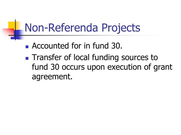 Non-Referenda Projects