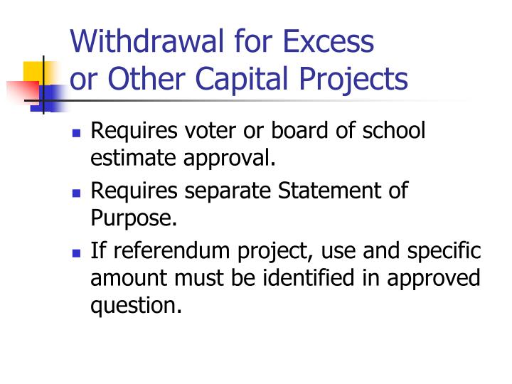 Withdrawal for Excess