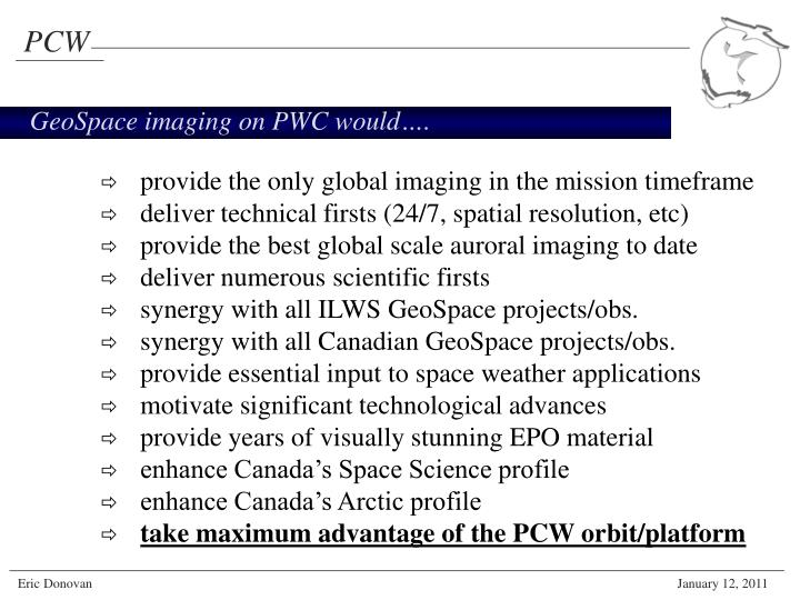 GeoSpace imaging on PWC would….