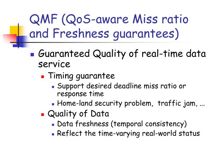 QMF (QoS-aware Miss ratio and Freshness guarantees)