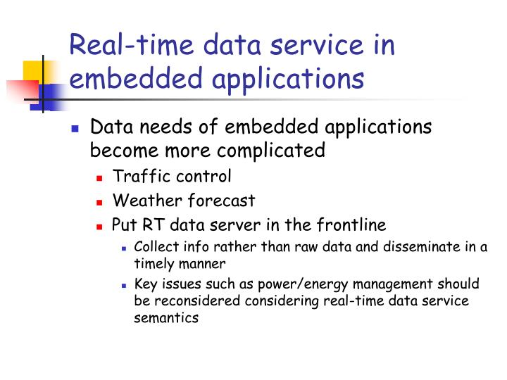 Real-time data service in embedded applications