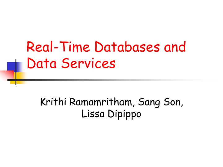 Real time databases and data services