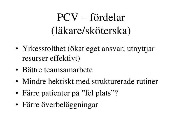 PCV – fördelar